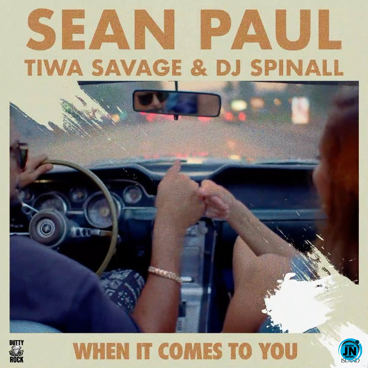 Sean Paul – When It Comes To You ft Tiwa Savage & DJ Spinall